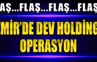Dev Holdinge Operasyon!