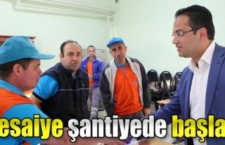 Mesaiye Belediye Emekçileriyle Şantiyede Başladı