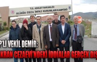 Demir'den Şakran Cezaevi Açıklaması