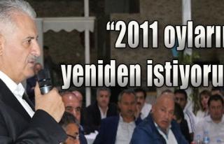 '2011 Oylarını Yeniden İstiyoruz'