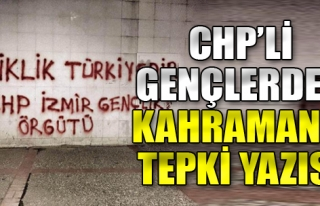 İzmir'de CHP'li Gençlerden Kahraman'a Tepki