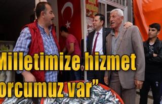 'Milletimize Hizmet Borcumuz Var'