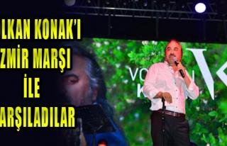 Volkan Konak, İzmir Marşı İle Karşılandı