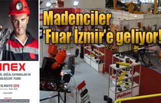 Madenciler 'Fuar İzmir'e Geliyor!
