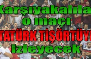 Karşıyakalılar O Maçı Atatürk Tişörtüyle...