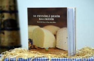 Balıkesir'in 50 Çeşit Peyniri Kitap Oldu