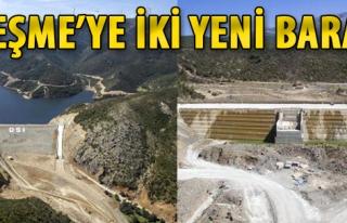 Çeşme'de İki Yeni Baraj