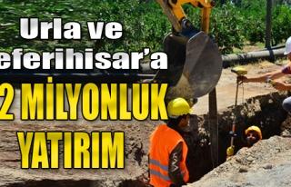 Urla ve Seferihisar'a 4.2 Milyonluk Yatırım
