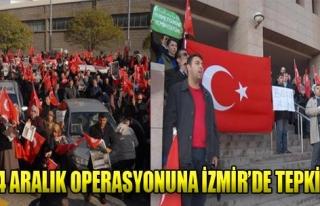 14 Aralık Operasyonuna İzmir'de Tepki