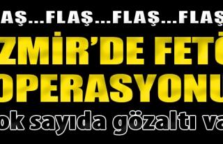 İzmir'de FETÖ Operasyonu: 43 gözaltı