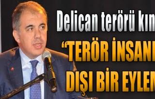 Delican'dan Teröre Kınama Mesajı