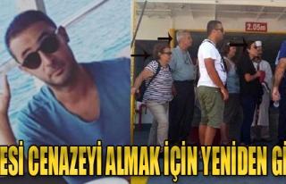 Kurtoğlu'nun Ailesi, Cenazeyi Almak İçin Tekrar...