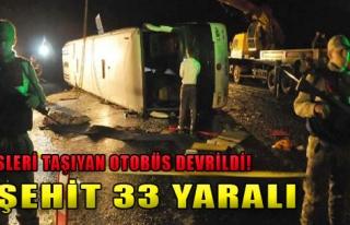 3 Şehit 33 Yaralı!