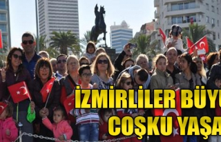 İzmirliler Büyük Coşku Yaşadı
