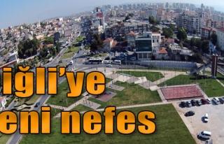 Çiğli'ye Yeni Nefes