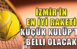 İzmir'in En İyi Tenisçileri Belirlenecek