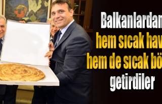 Balkanlar'dan Hem 'Sıcak Hava' Hem de Sıcak Börek...