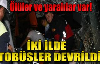 Yozgat ve Çorum'da Yolcu Otobüsleri Kaza Yaptı