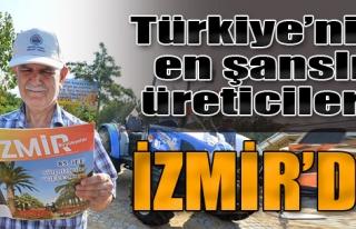 Türkiye'nin En Şanslı Üreticileri İzmir'de