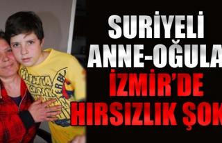 Suriyeli Anne Oğula İzmir'de Hırsızlık Şoku