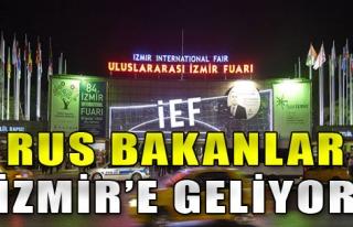 Rus Bakanlar İzmir'e Geliyor