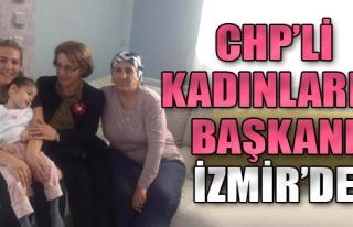 CHP'li Kadınların Başkanı İzmir'de