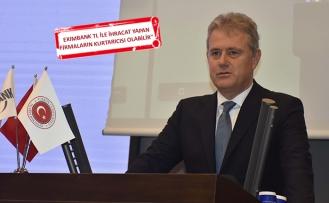 Eximbank'tan İzmir ihracatının yüzde 30'una destek