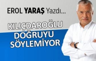 """""""Kılıçdaroğlu doğruyu söylemiyor"""""""