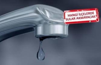 İzmir'in iki dev ilçesinde sular akmayacak!