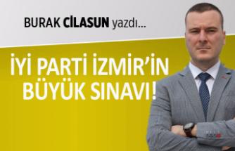 """""""İYİ Parti İzmir'in büyük sınavı"""""""
