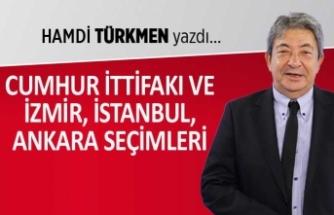 """""""Cumhur İttifakı ve İzmir, İstanbul, Ankara seçimleri"""""""