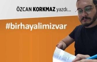 """""""#birhayalimizvar"""""""