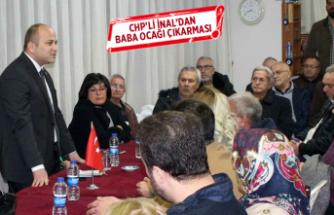CHP'li İnal'dan Baba ocağı çıkarması