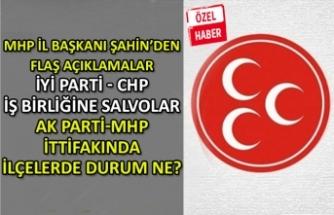 MHP'li Şahin'den flaş açıklamalar