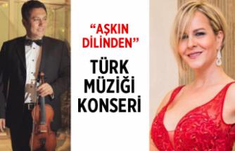 'Aşkın Dilinden' Türk müziği konseri