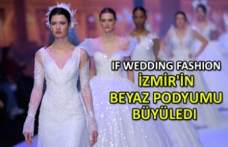 IF Wedding Fashion İzmir'in beyaz podyumu büyüledi