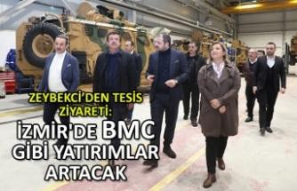 """""""İzmir'de BMC gibi  yatırımlar artacak"""""""