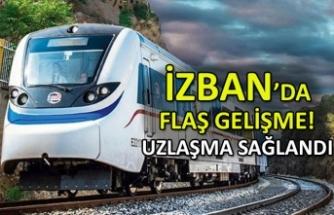 İzmir'de flaş gelişme: İZBAN'da uzlaşma sağlandı