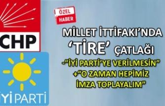 Millet İttifakı'nda 'Tire' çatlağı