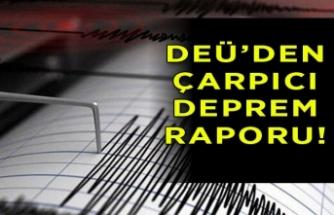 DEÜ'den Akhisar Depremi için flaş rapor!