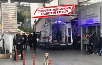 İzmir'de balkondan düşen kişi öldü