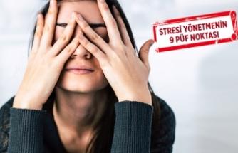 Strese yenik düşmemek elinizde!