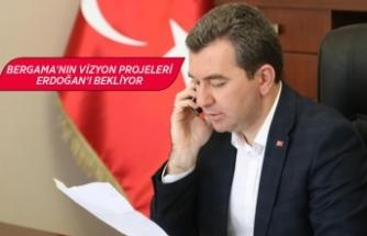 Bergama'nın vizyon projeleri Cumhurbaşkanı Erdoğan'ı bekliyor