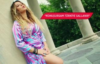 """""""Konuşursam Türkiye sallanır"""""""