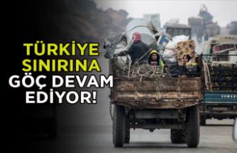 Türkiye sınırına göç devam ediyor!