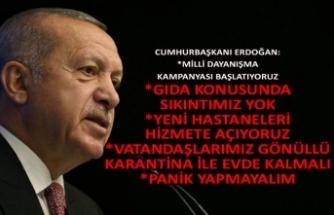 Cumhurbaşkanı Erdoğan:  Milli Dayanışma kampanyası başlatıyoruz