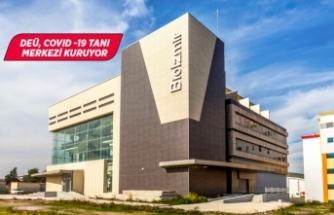 DEÜ, COVID -19 Tanı Merkezi kuruyor
