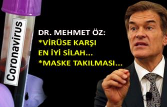 Dr. Mehmet Öz: Virüse karşı en iyi silah...
