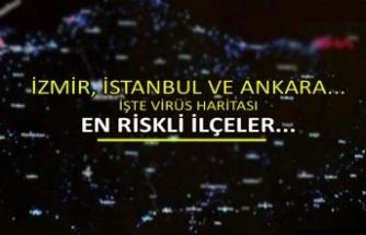 İzmir, İstanbul ve Ankara... İşte virüs haritası