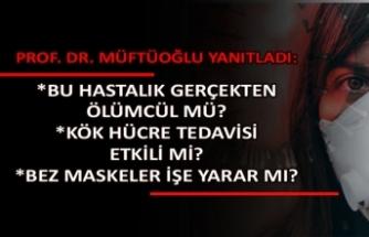 Prof. Dr. Osman Müftüoğlu merak edilenleri açıkladı